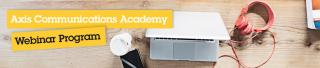 Axis Communications Academy Webinars Program